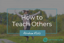 How to Teach Others