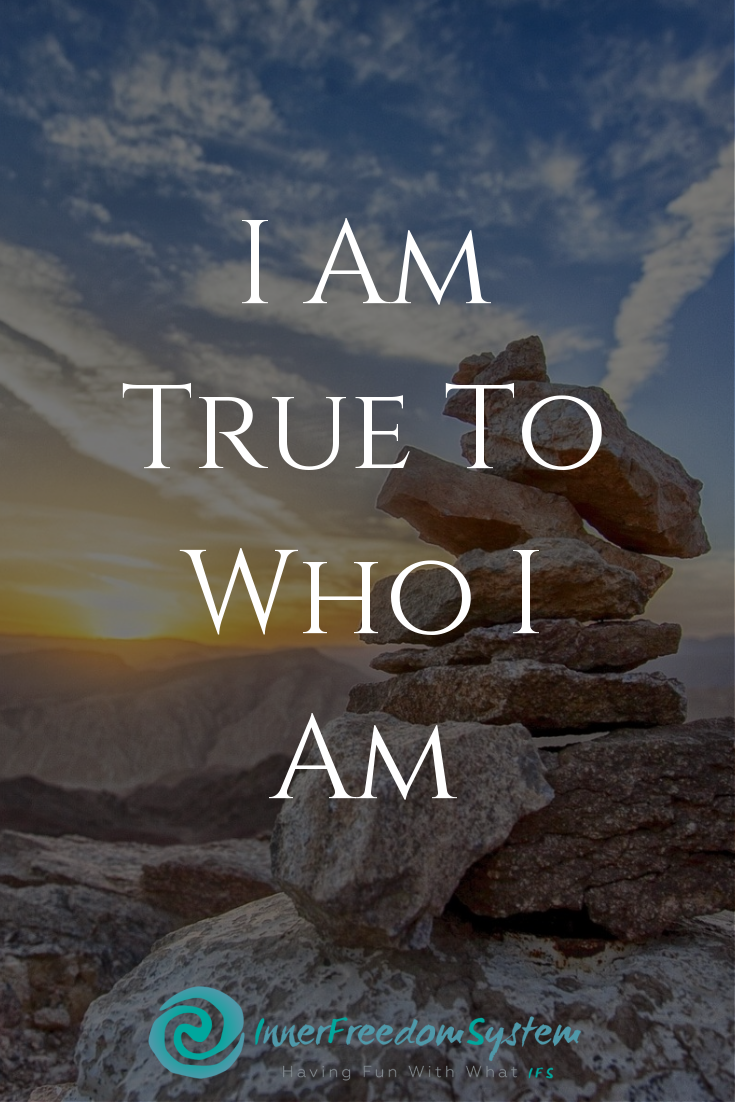 I am true to who I am