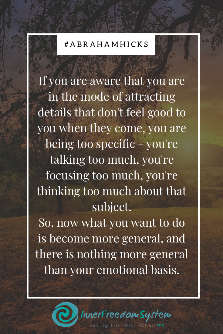 Abraham Hicks too specific